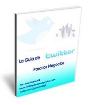 La guia de Twitter para los negocios eBook