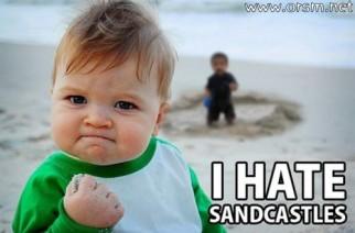 Odio los castillos de arena.